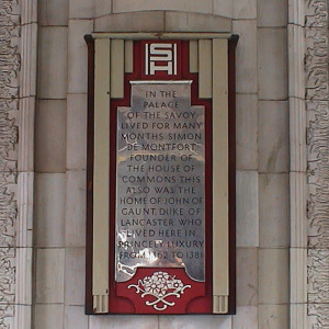 Simon De Montfort Plaque at the Savoy Hotel Copyright London Remembers